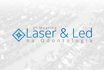 2º Meeting Laser & LED na Odontologia